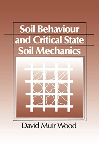 9780521337823: Soil Behaviour and Critical State Soil Mechanics Paperback