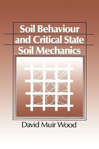 9780521337823: Soil Behaviour and Critical State Soil Mechanics