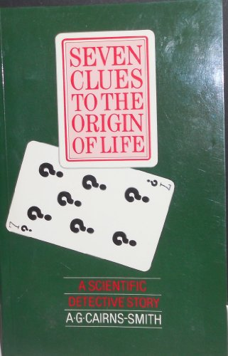 9780521337939: Seven Clues to the Origin of Life