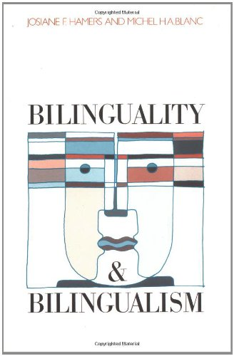 Bilinguality and Bilingualism: Josiane F. Hamers and Michel H.A. Blanc