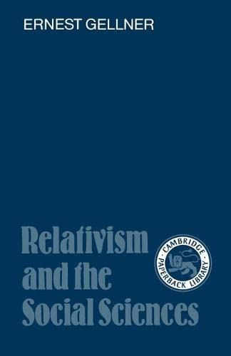 9780521337984: Relativism and the Social Sciences