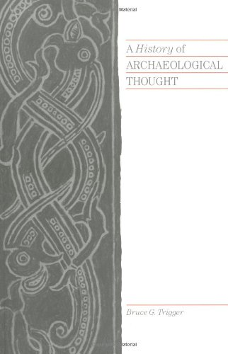 9780521338189: A History of Archaeological Thought
