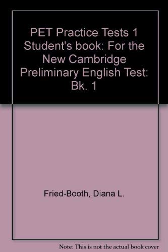 9780521338196: PET Practice Tests 1 Student's book: For the New Cambridge Preliminary English Test