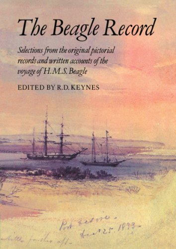 9780521338554: The Beagle Record: Selections from the Original Pictorial Records and Written Accounts of the Voyage of HMS Beagle