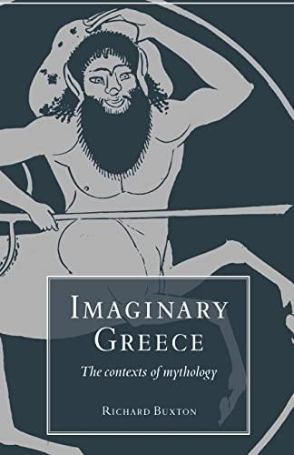 Imaginary Greece: Buxton, Richard
