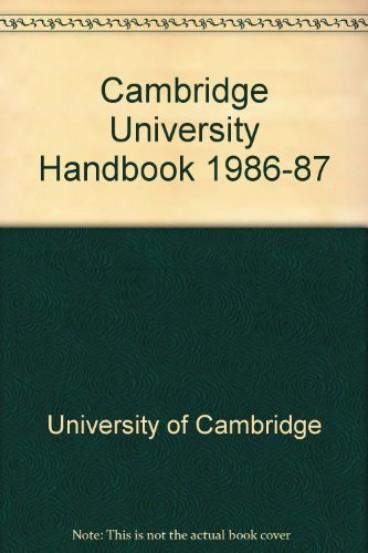 Cambridge University Handbook 1986 - 1987.: Cambridge University