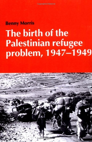 9780521338899: The Birth of the Palestinian Refugee Problem, 1947-1949 (Cambridge Middle East Library)