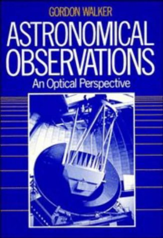 Astronomical Observations: An Optical Perspective