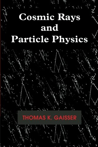 9780521339315: Cosmic Rays and Particle Physics