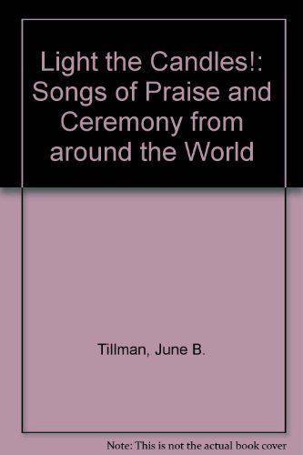 9780521339698: Light the Candles!: Songs of Praise and Ceremony from around the World