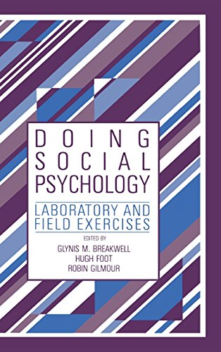 Doing Social Psychology. Laboratory and Field Exercises.: Breakwell, Glynis ; Foot, Hugh [Eds]