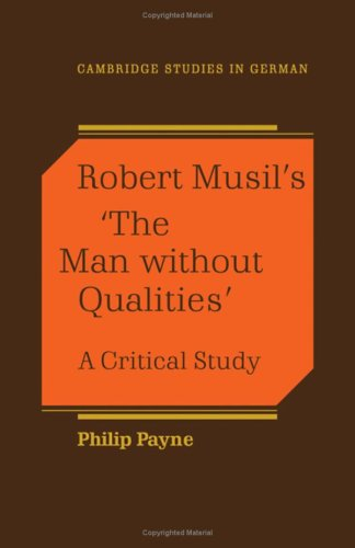 9780521340328: Robert Musil's 'The Man Without Qualities': A Critical Study (Cambridge Studies in German)