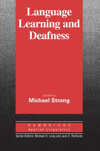 Language, Learning, and Deafness.: Strong, Michael