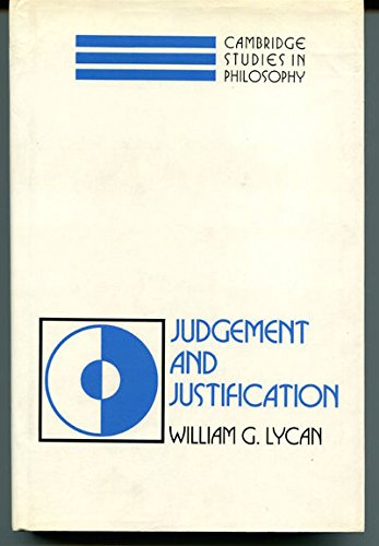 Judgement and Justification: Lycan, William G.