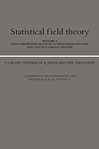 9780521340588: Statistical Field Theory: Volume 1, From Brownian Motion to Renormalization and Lattice Gauge Theory: From Brownian Motion to Renormalization and ... Monographs on Mathematical Physics)