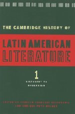 9780521340694: The Cambridge History of Latin American Literature 3 Volume Hardback Set: The Cambridge History of Latin American Literature: Volume 1, Discovery to Modernism, Hardback