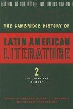 9780521340700: The Cambridge History of Latin American Literature 3 Volume Hardback Set: The Cambridge History of Latin American Literature: Volume 2, The Twentieth Century Hardback