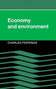 9780521340816: Economy and Environment: A Theoretical Essay on the Interdependence of Economic and Environmental Systems