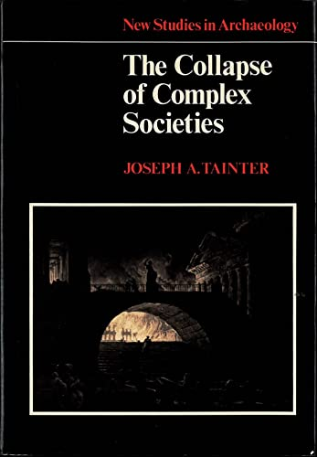 9780521340922: The Collapse of Complex Societies