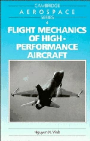 9780521341233: Flight Mechanics of High-Performance Aircraft