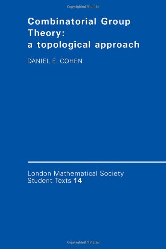 9780521341332: Combinatorial Group Theory: A Topological Approach