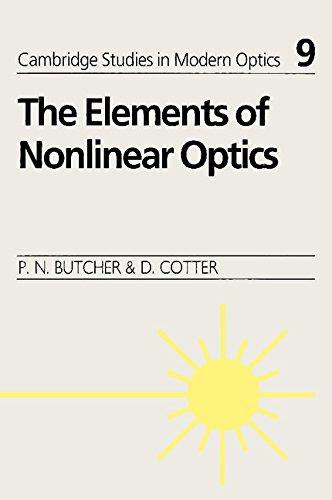 9780521341837: The Elements of Nonlinear Optics (Cambridge Studies in Modern Optics)