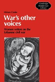9780521341929: War's Other Voices: Women Writers on the Lebanese Civil War