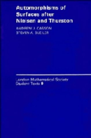 9780521342032: Automorphisms of Surfaces after Nielsen and Thurston (London Mathematical Society Student Texts)