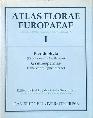 9780521342704: Atlas Florae Europaeae: Volume 1: Distribution of Vascular Plants in Europe: Pteridophyta (Psilotaceae to Azollaceae), Gymnospermae v. 1