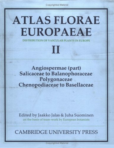 9780521342711: Atlas Florae Europaeae: Volume 2: Distribution of Vascular Plants in Europe: Angiospermae (Part) Salicaceae to Balanophoraceae Polygonaceae v. 2