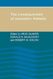 9780521342865: The Consequences of Economic Rhetoric