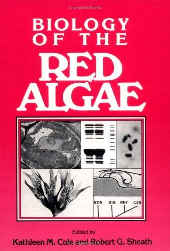 9780521343015: Biology of the Red Algae