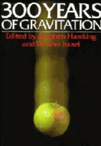 9780521343121: Three Hundred Years of Gravitation