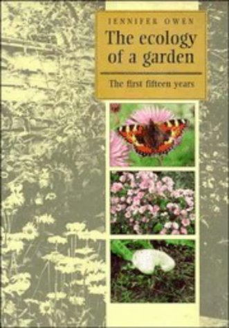 9780521343350: The Ecology of a Garden: The First Fifteen Years