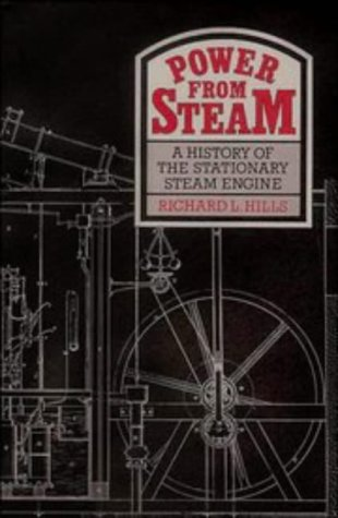 9780521343565: Power from Steam: A History of the Stationary Steam Engine