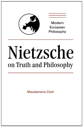 9780521343688: Nietzsche on Truth and Philosophy Hardback (Modern European Philosophy)