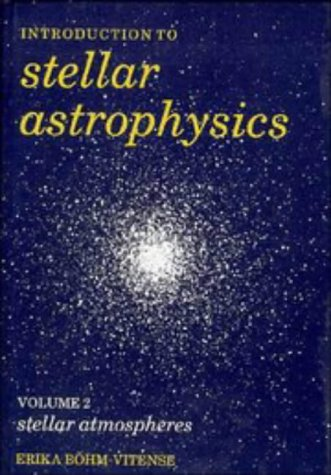 9780521344036: Introduction to Stellar Astrophysics, Volume 2: Stellar Atmospheres