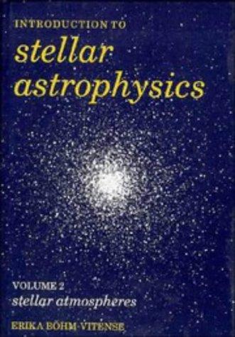 9780521344036: Introduction to Stellar Astrophysics: Volume 2: Stellar Atmospheres v. 2