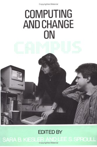 9780521344319: Computing and Change on Campus