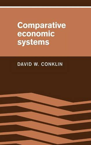 9780521344395: Comparative Economic Systems: Objectives, Decision Modes, and the Process of Choice
