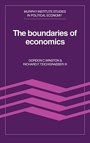 9780521344500: The Boundaries of Economics (Murphy Institute Studies in Political Economy)
