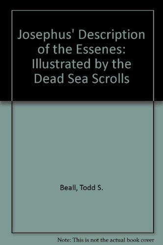 9780521345248: Josephus' Description of the Essenes Illustrated by the Dead Sea Scrolls (Society for New Testament Studies Monograph Series)