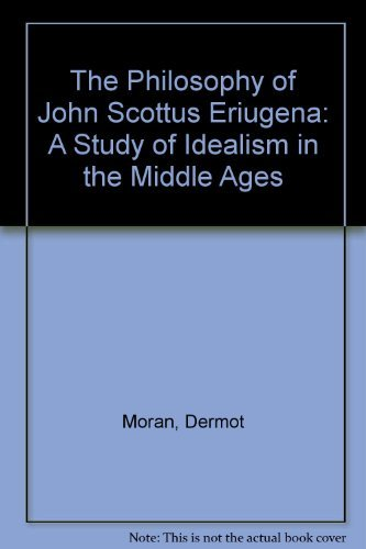 9780521345491: The Philosophy of John Scottus Eriugena: A Study of Idealism in the Middle Ages