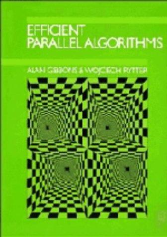 9780521345859: Efficient Parallel Algorithms