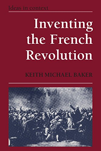 9780521346184: Inventing the French Revolution: Essays on French Political Culture in the Eighteenth Century (Ideas in Context)