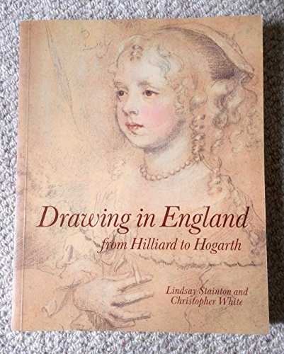 9780521346511: Drawing in England from Hilliard to Hogarth