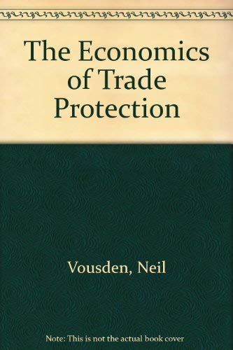9780521346610: The Economics of Trade Protection