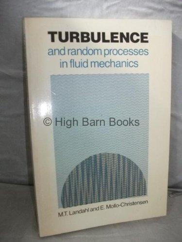 9780521346870: Turbulence and Random Processes in Fluid Mechanics