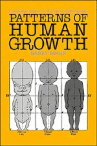 Patterns of Human Growth (Cambridge Studies in: Barry Bogin