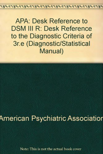 9780521346931: APA: Desk Reference to DSM III R (Diagnostic/Statistical Manual)